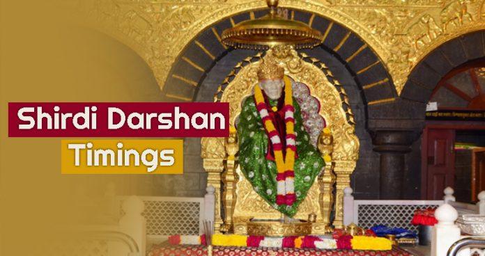 Shirdi Darshan Timings